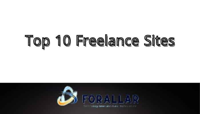 Top 10 Freelance Sites you can use it